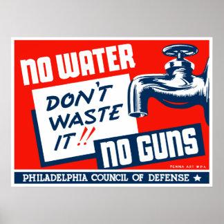 No Water No Guns -- WPA Poster