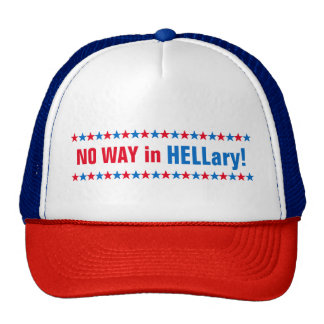 No Way in Hell Funny Hillary Clinton Election 2016 Trucker Hat