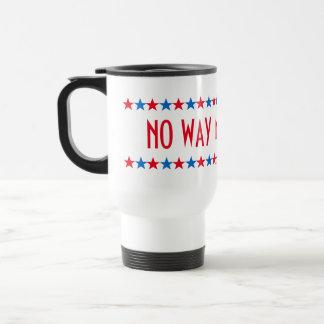 No Way in Hell Funny Hillary Clinton Travel Mug