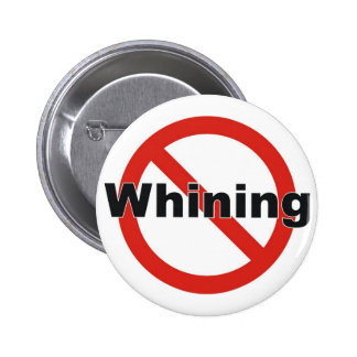 no whining 2 inch round button