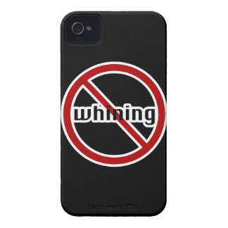 No Whining Blackberry Phone Case iPhone 4 Covers