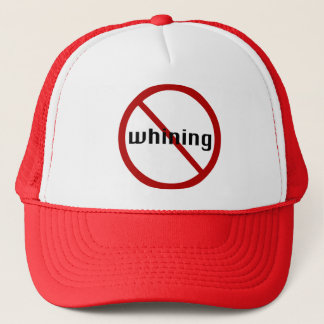 No Whining Hat