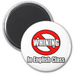 No Whining In English Class