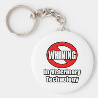 No Whining In Veterinary Technology Basic Round Button Keychain
