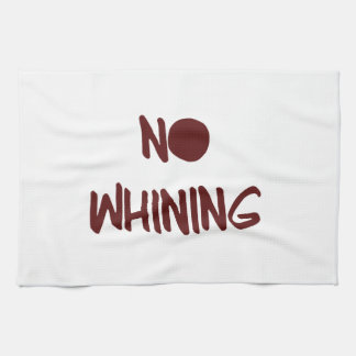 No Whining Motivational Workout Gym Kitchen Towel