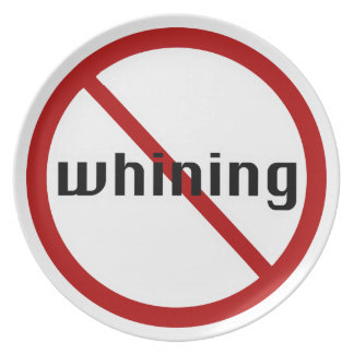 no whining plate