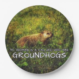No woman is a failure who has Groundhogs plates