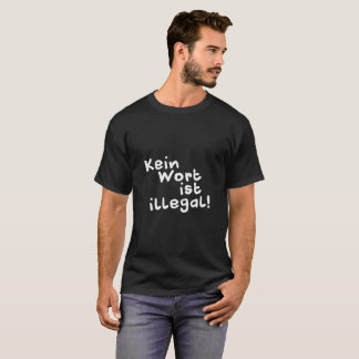 No word is illegal!  Shirt