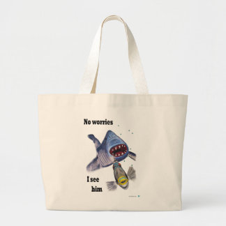 No Worries I see him Large Tote Bag