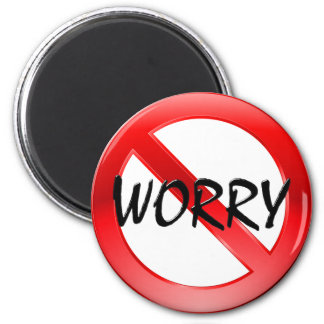 No Worry! Magnet