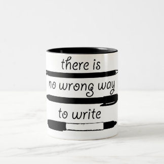 No Wrong Way To Write, Two-Tone Mug