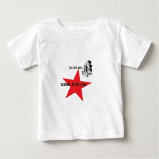 no wuss but honest baby T-Shirt