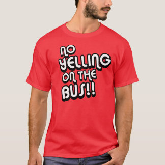 No Yelling - Billy Madison Shirt
