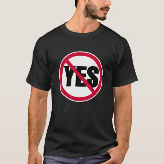no yes T-Shirt