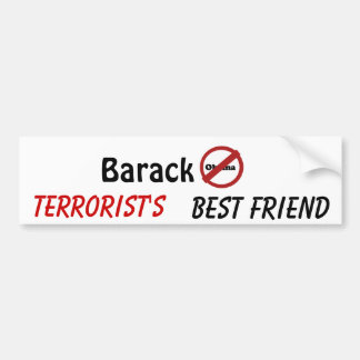 nobama, Barack, Terrorist's , Best Friend Bumper Sticker