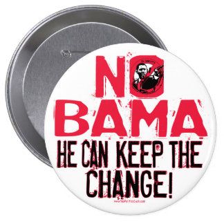 Nobama Keep the Change 4 Inch Round Button