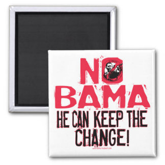 Nobama Keep the Change Square Magnet