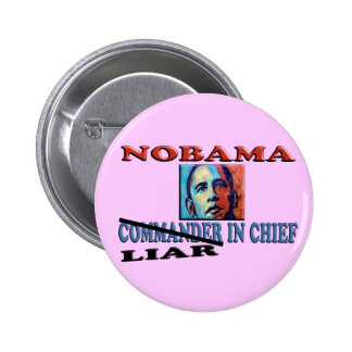 NOBAMA Liar In Chief Pins