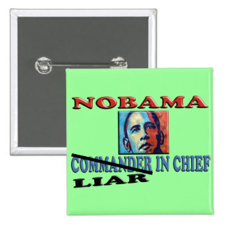 NOBAMA Liar In Chief Pinback Button