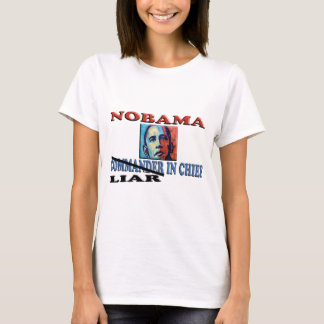 NOBAMA Liar In Chief T-Shirt