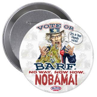 Nobama Vote or Barf Gear Pins