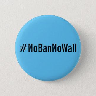 #NoBanNoWall, bold black text on sky blue button
