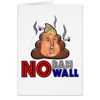 NoBanNoWall No Ban No Wall Protest Immigration Ban Card