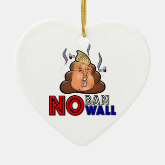 NoBanNoWall No Ban No Wall Protest Immigration Ban Ceramic Heart Ornament
