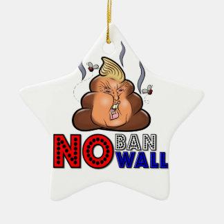 NoBanNoWall No Ban No Wall Protest Immigration Ban Ceramic Star Ornament
