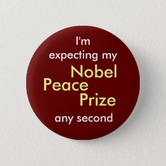 Nobel Peace Prize 2 Inch Round Button