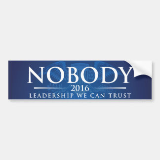 Nobody Bumper Sticker