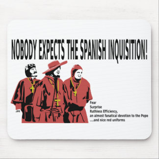 Nobody Expects the spanish inquisition Mousepad