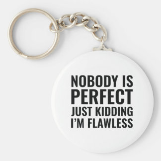 Nobody Is Perfect Basic Round Button Keychain