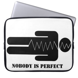Nobody is perfect computer sleeves