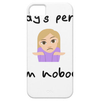 Nobody is Perfect - I'm Nobody Case For The iPhone 5