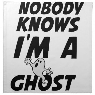 Nobody Knows I'm A Ghost design Napkin
