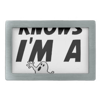 Nobody Knows I'm A Ghost design Rectangular Belt Buckle
