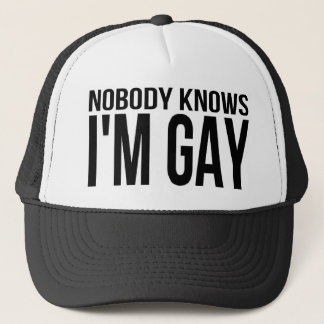Nobody Knows I'm Gay Trucker Hat