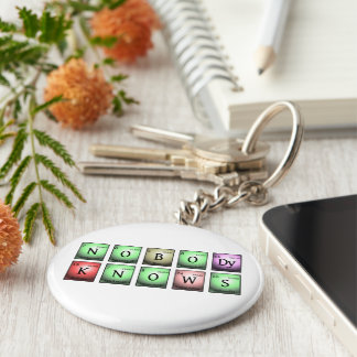 nobody knows in chemical elements basic round button keychain