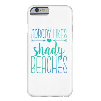 Nobody Likes Shady Beaches | Turquoise Case