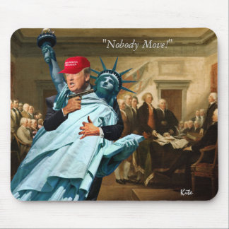 """Nobody Move!"" Mouse Pad"