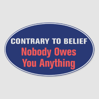 Nobody Owes You Anything Sticker