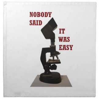 Nobody said it was easy napkin