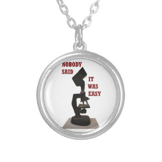 Nobody said it was easy silver plated necklace