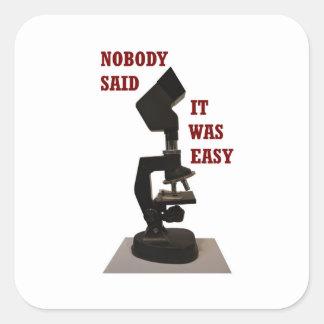 Nobody said it was easy square sticker