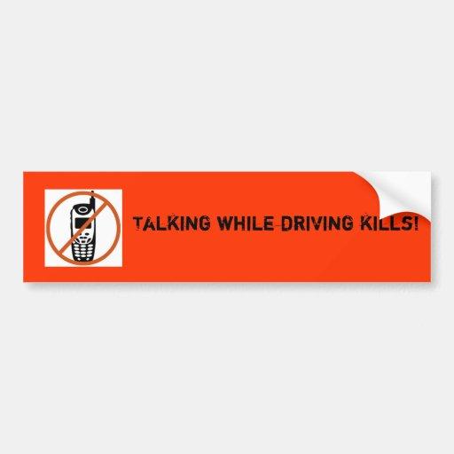 nocellphone, Talking while driving kills! Bumper Sticker