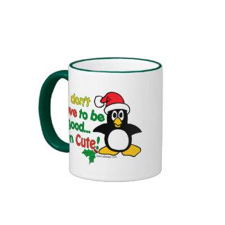Noël drôle je ne dois pas être bon je suis mignon  mug à café