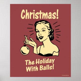 Noël : Les vacances avec des boules Poster