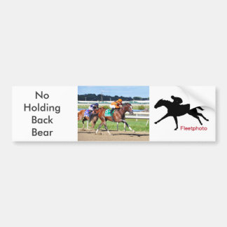 Noholdingback Bear - Gallant Bob Stakes Bumper Sticker