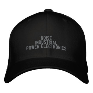 NOISE - INDUSTRIAL - POWER ELECTRONICS EMBROIDERED BASEBALL CAP